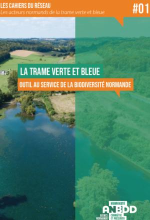 La trame verte et bleue, outil au service de la biodiversité normande