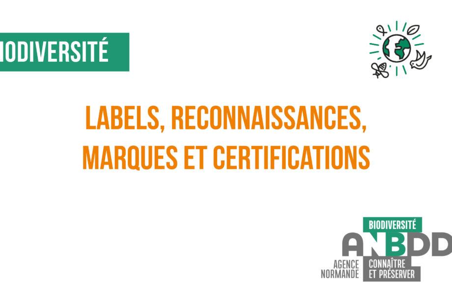 Labels et reconnaissances, des outils pour valoriser les actions Biodiversité