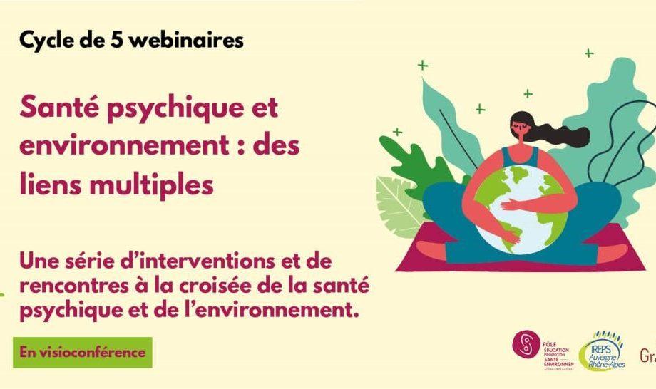[Cycle de webinaires] Santé psychique et environnement : des liens multiples