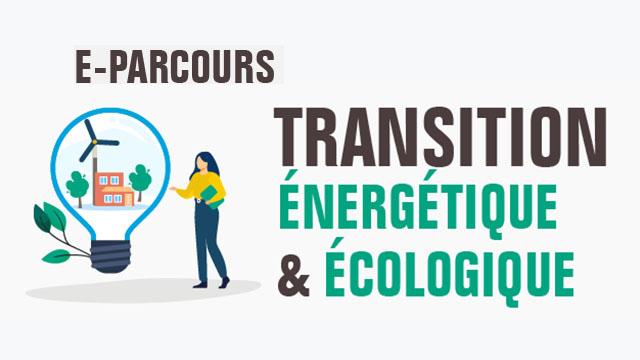 [Formation en ligne pour les entreprises] Transition énergétique & écologique