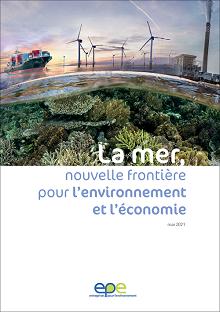 La mer, nouvelle frontière pour l'environnement et l'économie