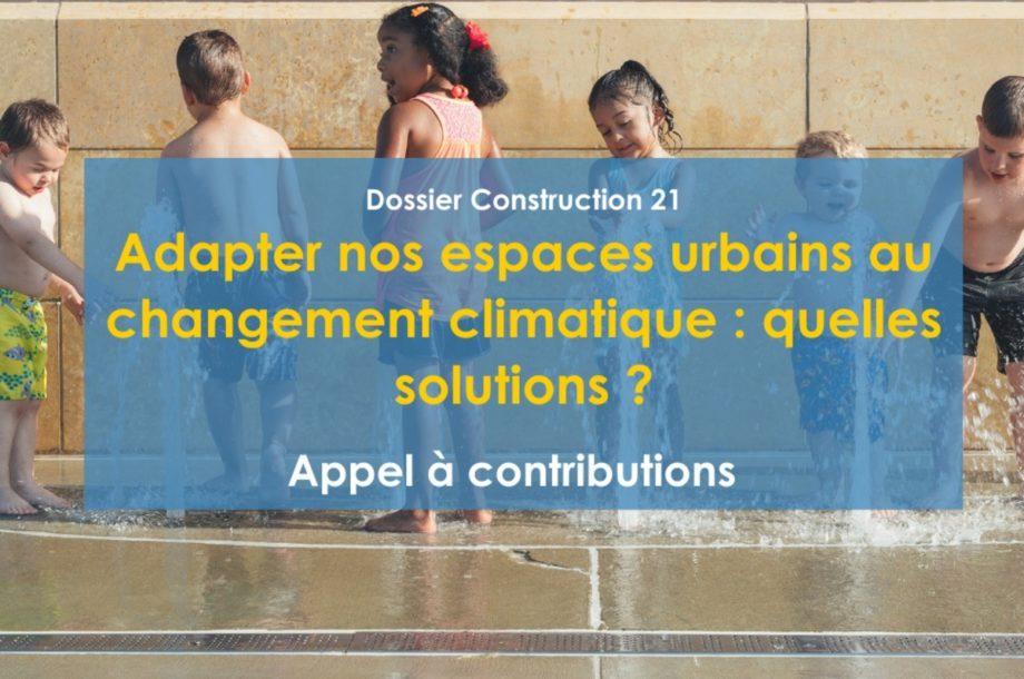 [Appel à contributions] Adapter nos espaces urbains au changement climatique : quelles solutions ?