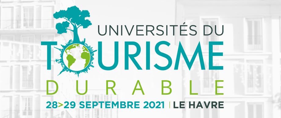 [Conférences, tables-rondes, ateliers, éductours…] Universités du Tourisme Durable