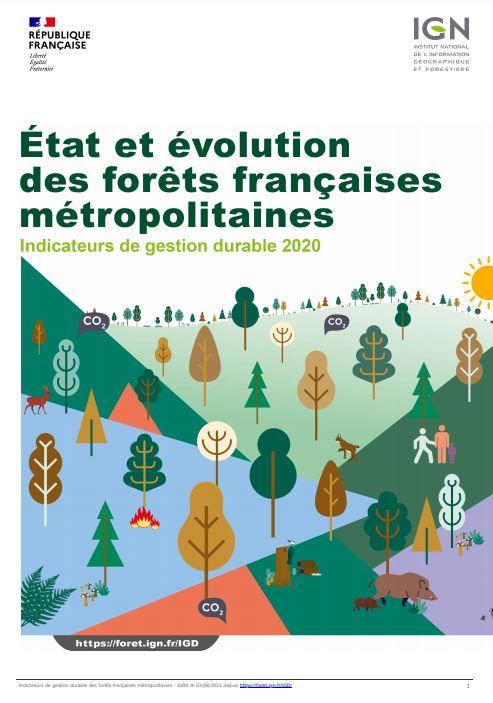 État et évolution des forêts françaises métropolitaines. Indicateurs de gestion durable 2020