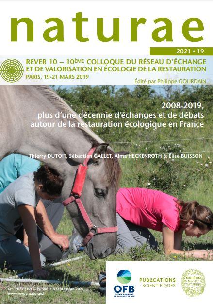 2008-2019, plus d'une décennie d'échanges et de débats autour de la restauration écologique en France