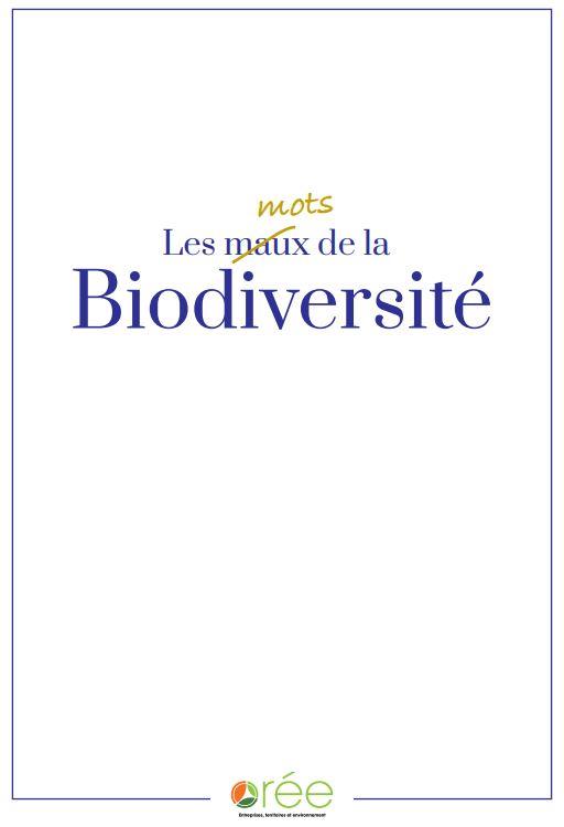 Les mots (maux) de la biodiversité